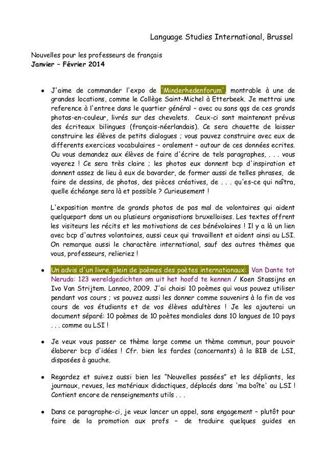 Language Studies International, Brussel Nouvelles pour les professeurs de français Janvier – Février 2014 ● J'aime de comm...
