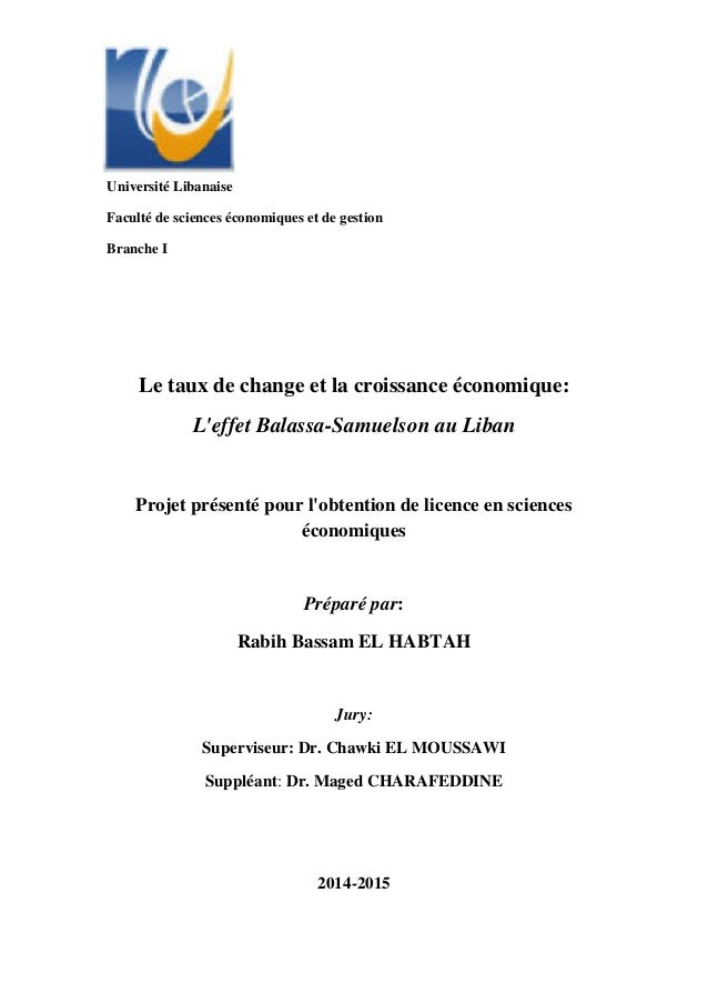Université Libanaise Faculté de sciences économiques et de gestion Branche I Le taux de change et la croissance économique...