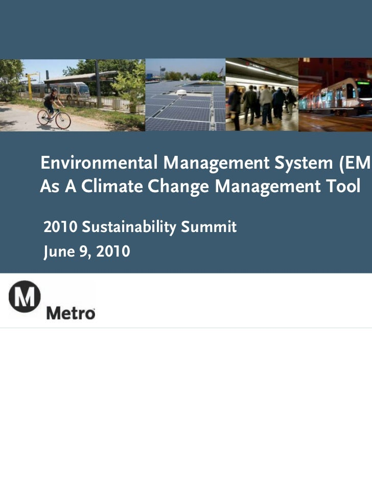 Environmental Management System (EMS)As A Climate Change Management Tool2010 Sustainability SummitJune 9, 2010