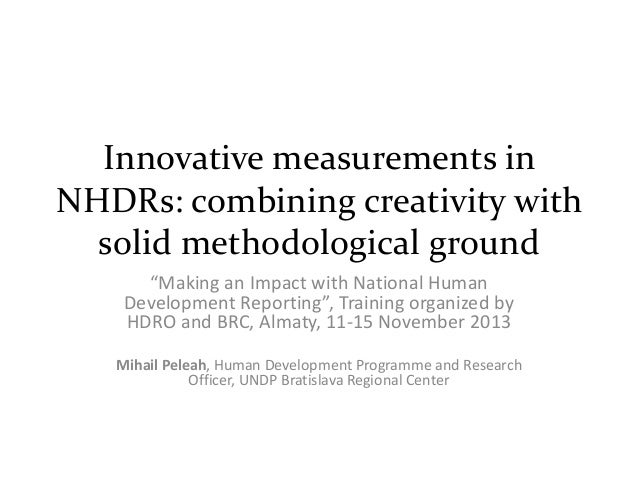 Innovative measurements in NHDRs: combining creativity with solid methodological ground