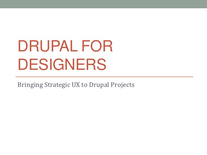 Strategic UX for Drupal projects