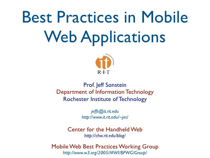 Best Practices in Mobile    Web Applications                Prof. Jeff Sonstein      Department of Information Technology ...