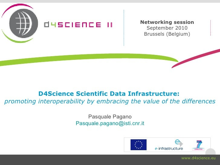 D4Science Scientific Data Infrastructure:  promoting interoperability by embracing the value of the differences Pasquale P...