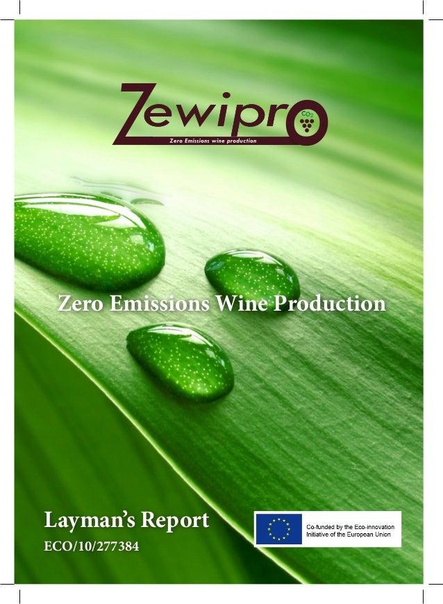 1 Zero Emissions Wine Production Layman's Report ECO/10/277384