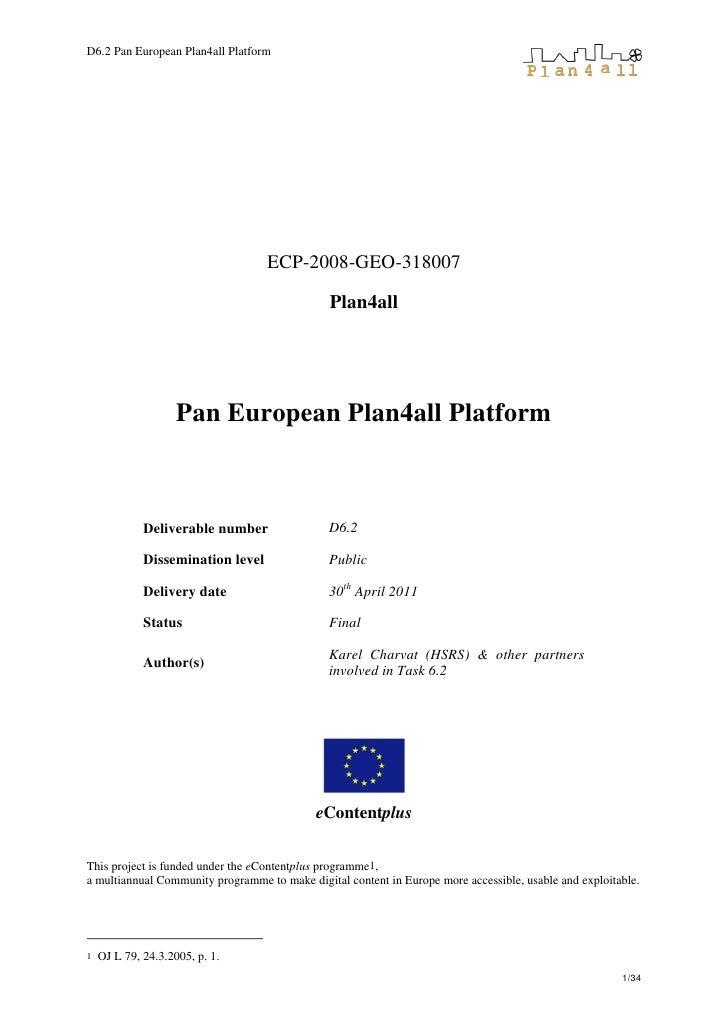 D6.2 Pan European Plan4all Platform                                   ECP-2008-GEO-318007                                 ...