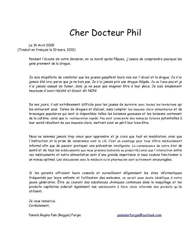 Cher Docteur Phil Le 14 Avril 2009 (Traduit en français le 10 mars, 2012) Pendant l'écoute de votre émission, en ce mardi ...