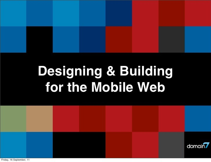 Domain7: Mobile Web Design Approach
