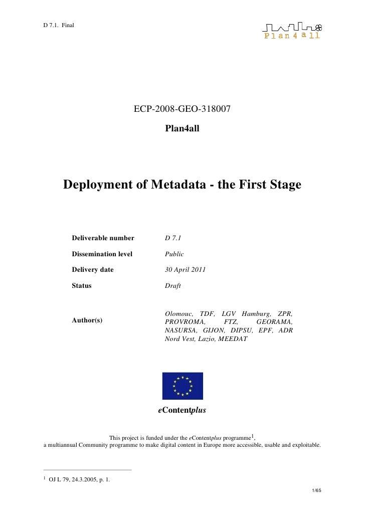 D 7.1. Final                                   ECP-2008-GEO-318007                                               Plan4all ...