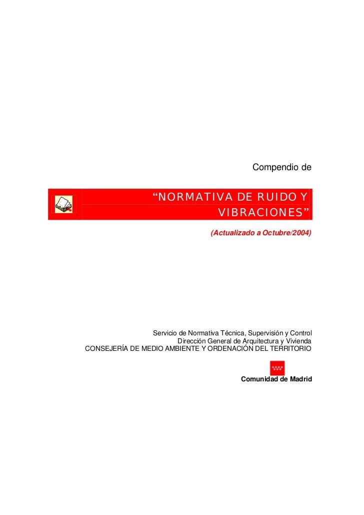 """Compendio de                    """"NORMATIVA DE RUIDO Y                            VIBRACIONES""""                             ..."""