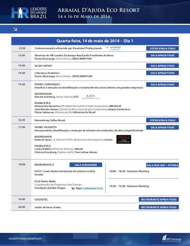 < www.hrleadersbrazil.com Arraial D'Ajuda Eco Resort 14 a 16 de Maio de 2014 LEADERS EXCHANGE BRAZIL Quarta-feira,14 de ma...