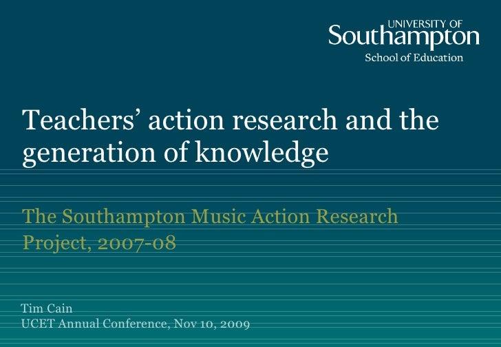 D9 - Tim Cain (Southampton & UCET research award winner): The Southampton Music Action Research Programme