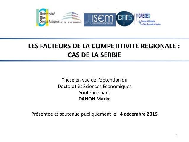 LES FACTEURS DE LA COMPETITIVITE REGIONALE : CAS DE LA SERBIE Thèse en vue de l'obtention du Doctorat ès Sciences Économiq...