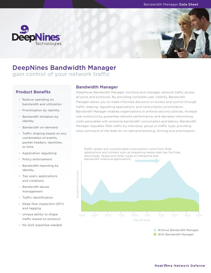 Bandwidth Manager Data Sheet     DeepNines Bandwidth Manager gain control of your network traffic                           ...
