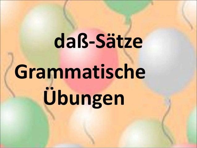 daß-Sätze  Grammatische  Übungen