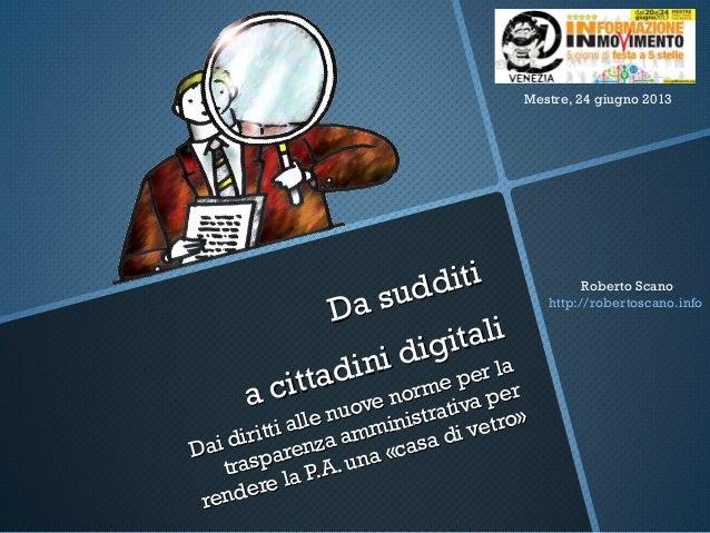 Da sudditiDa sudditia cittadini digitalia cittadini digitaliDai diritti alle nuove norme per laDai diritti alle nuove norm...
