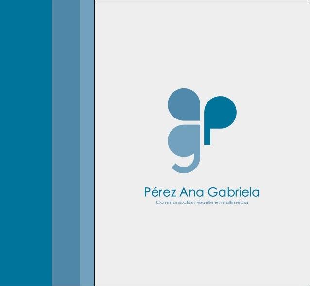 Pérez Ana Gabriela Communication visuelle et multimédia