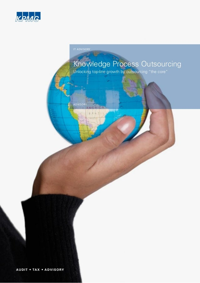 knowledge process outsourcing unlocking top line growth Infosys bpo ltd – powered by intellect, driven by values | service provider infosys bpo ltd, the business process outsourcing subsidiary of infosys technologies.