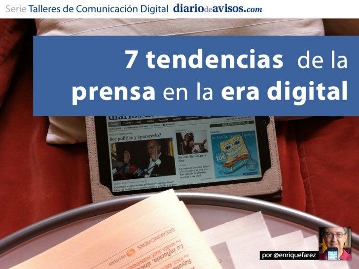 7 tendencias de la prensa en la era digital