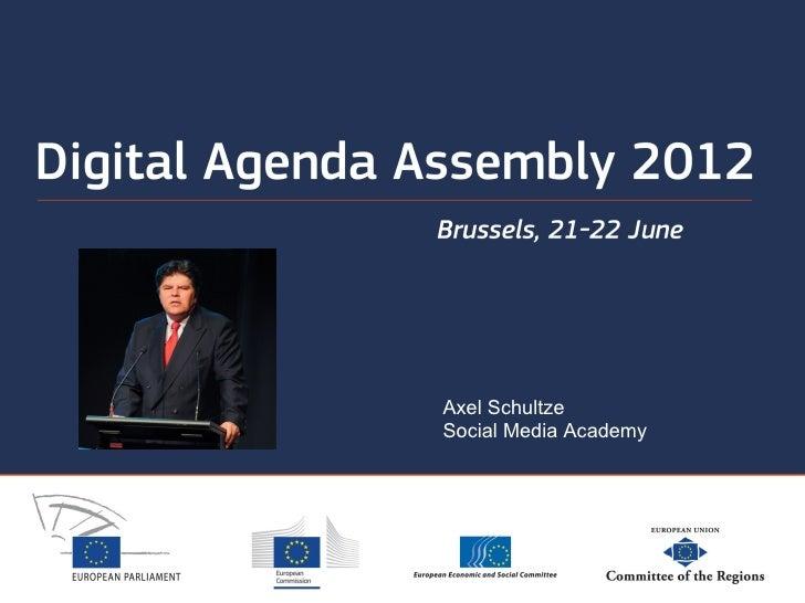 Digital Agenda 2012 Keynote axel