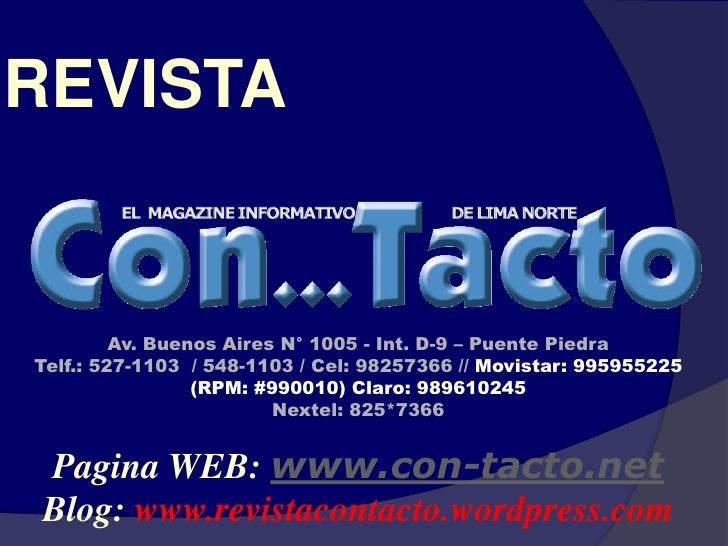 REVISTA            Av. Buenos Aires N° 1005 - Int. D-9 – Puente Piedra Telf.: 527-1103 / 548-1103 / Cel: 98257366 // Movis...