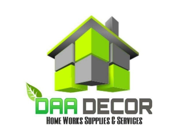 daa decor home works supplies and services. Black Bedroom Furniture Sets. Home Design Ideas