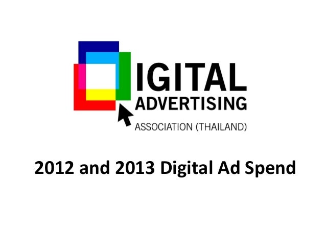 2012 and 2013 Digital Ad Spend