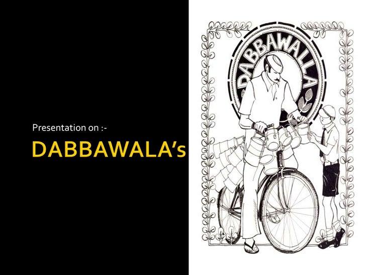 Mumbai Dabbawala'S