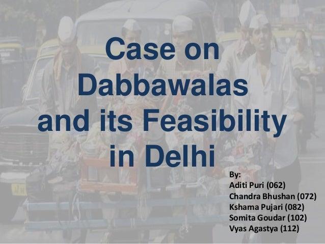 dabbawalas mumbai casual daily ppt