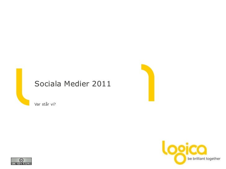 Sociala Medier 2011