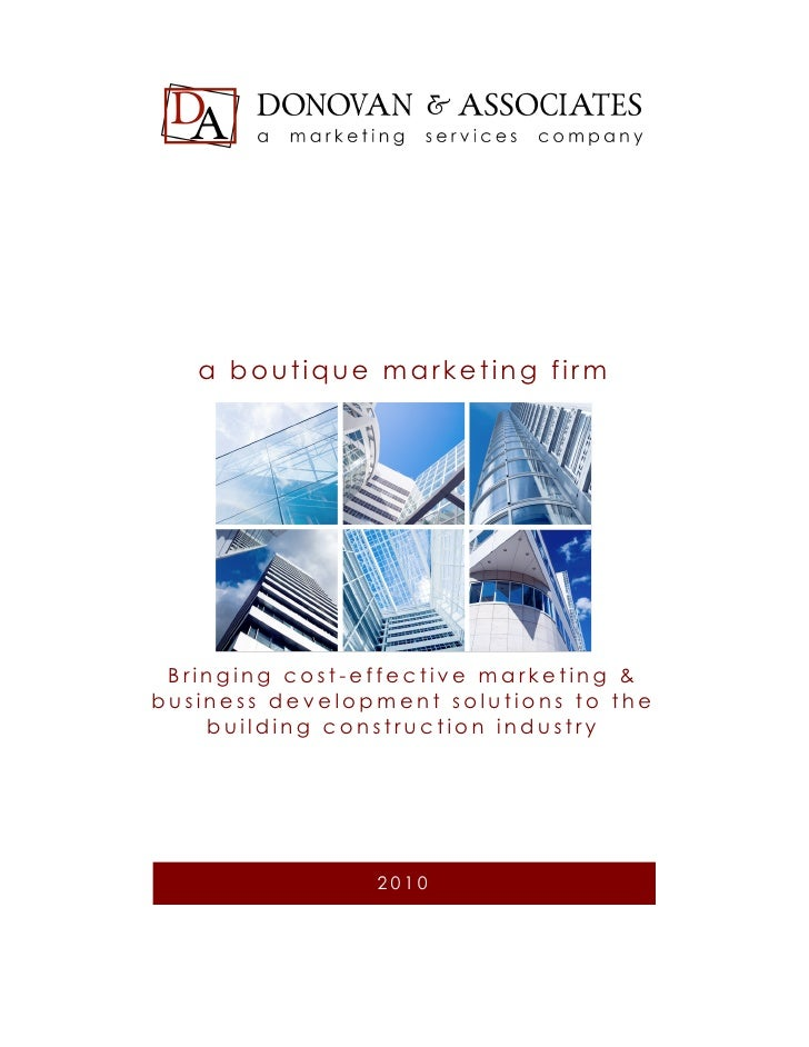 a boutique marketing firm      Bringing cost-effective marketing & business development solutions to the     building cons...