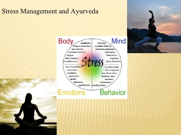 Stress management and Ayurveda