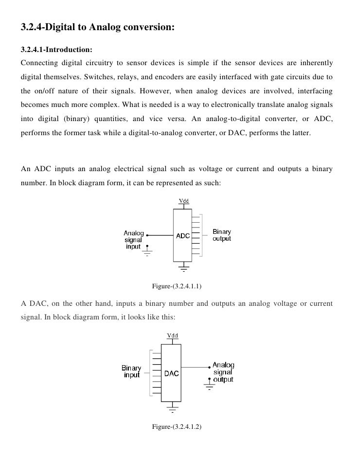 3.2.4-Digital to Analog conversion:  3.2.4.1-Introduction: Connecting digital circuitry to sensor devices is simple if the...