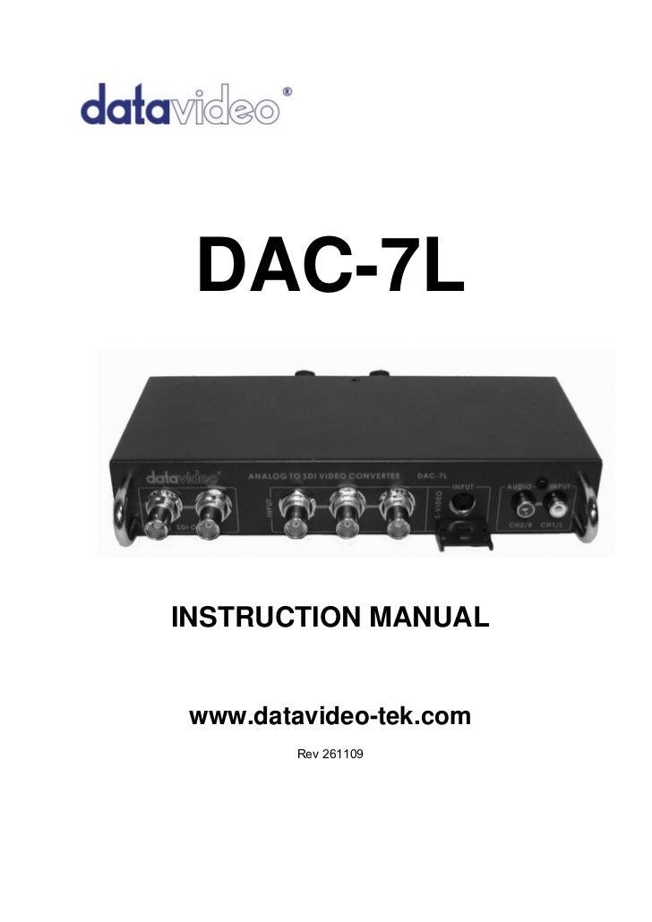 DAC-7LINSTRUCTION MANUAL www.datavideo-tek.com         Rev 261109