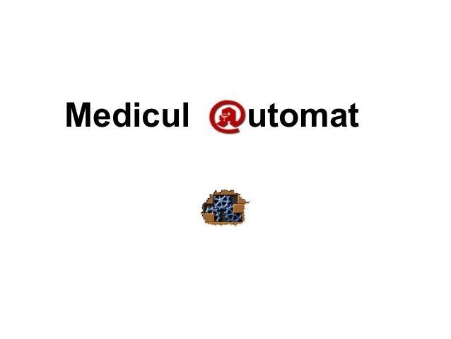 Medicul utomat