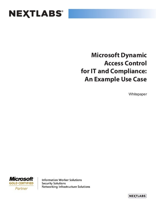 Microsoft Dynamic Access Control for IT and Compliance: An Example Use Case Whitepaper
