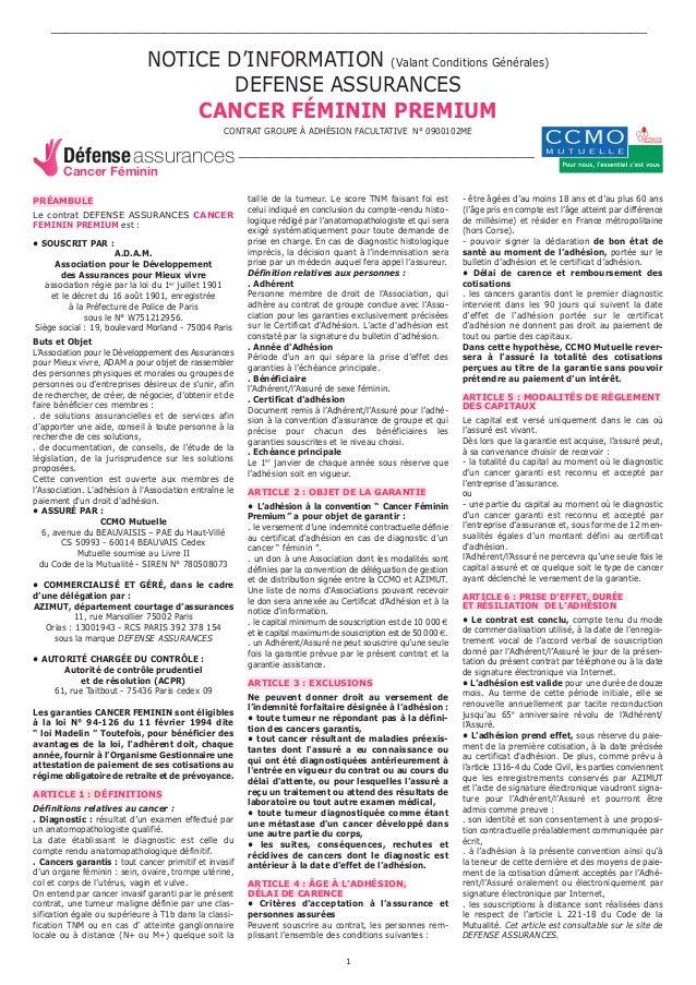 NOTICE D'INFORMATION (Valant Conditions Générales)  DEFENSE ASSURANCES  CANCER FÉMININ PREMIUM  CONTRAT GROUPE À ADHÉSION ...