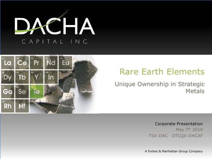 Rare Earth Elements Unique Ownership in Strategic                       Metals                  Corporate Presentation    ...