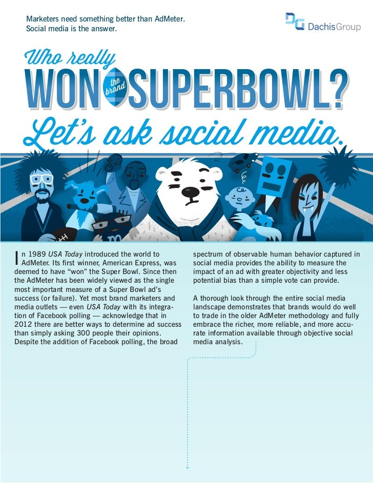 Marketers need something better than AdMeter.    Social media is the answer.    Who eally    WON SUPERBOWL?           the ...
