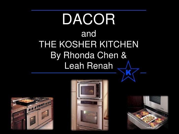 Dacor And The Kosher Kitchen Kosher 101