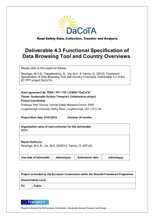 Road Safety Data, Collection, Transfer and Analysis  Deliverable 4.3 Functional Specification of Data Browsing Tool and Co...