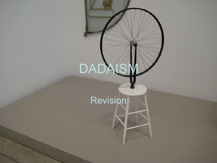 DADAISM Revision