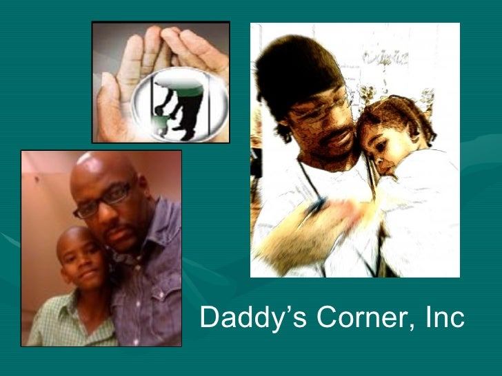 Daddys corner incorporated