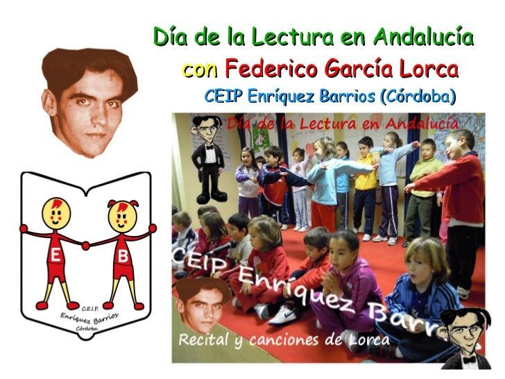 Día de la Lectura en Andalucía   con Federico García Lorca    CEIP Enríquez Barrios (Córdoba)
