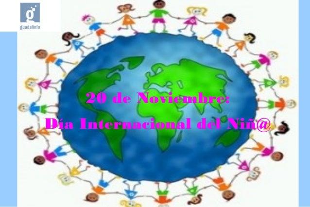 20 de Noviembre: Día Internacional del Niñ@
