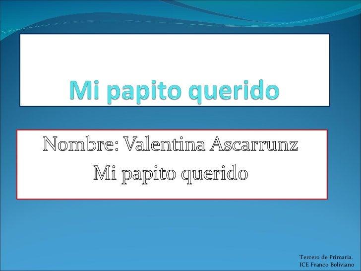 Día del padre Valentina Ascarrunz. Tercero de Primaria
