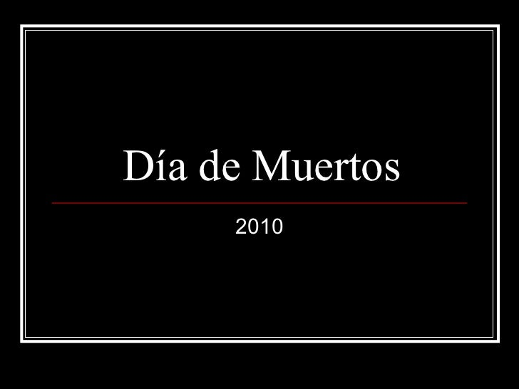 Día de Muertos 2010