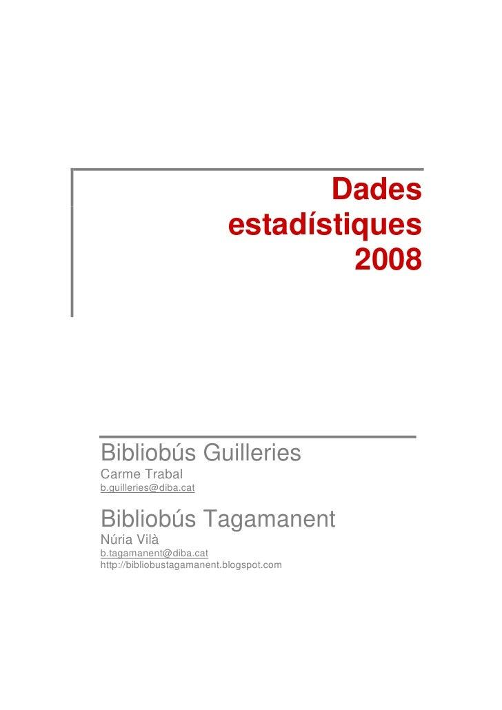 Dades                            estadístiques                                     2008     Bibliobús Guilleries Carme Tra...