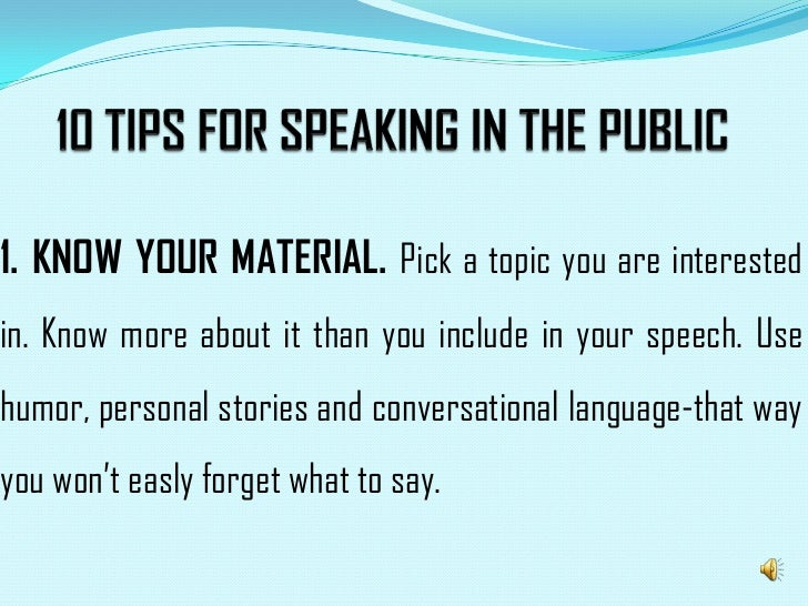 Dado. . 10 tips for speaking in the public