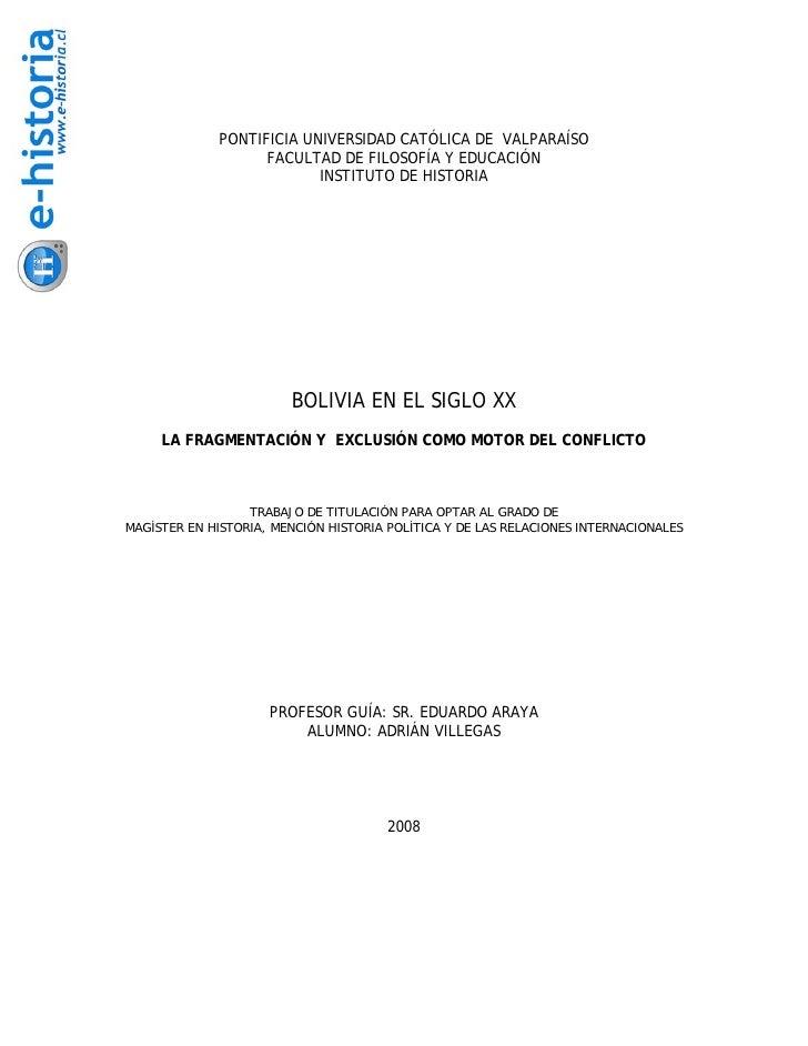 Bolivia en el Siglo XX: La Fragmentacion y Exclusion Como Motor del Conflicto