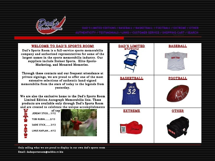 DAD'S LIMITED EDITIONS / BASEBALL / BASKETBALL / FOOTBALL / EXTREME / OTHER    AUTHENTICITY / TESTIMONIALS / LINKS / CUSTO...